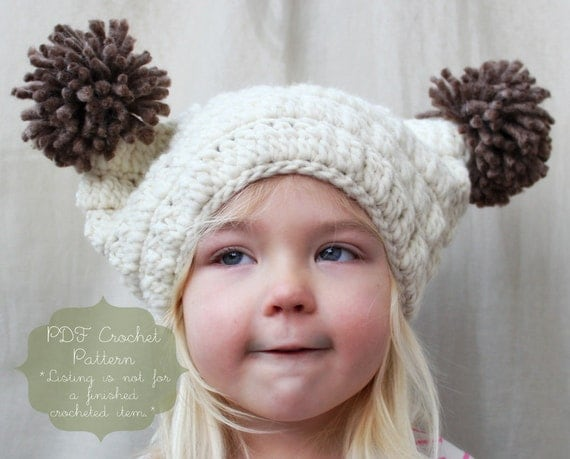 Crochet Pattern: The Sierra Pom-Pom Hat -Toddler, Child, & Adult Sizes- chunky, winter, pom-pom