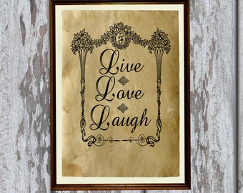 Live love laugh print Antique paper Antiqued decoration AK151