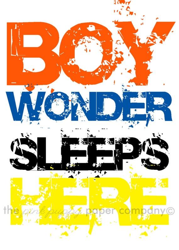 Boy Wonder Sleeps Here: 5x7 print for nursery or child's room (superhero)
