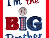 I'm the Big brother Applique Embroidery design