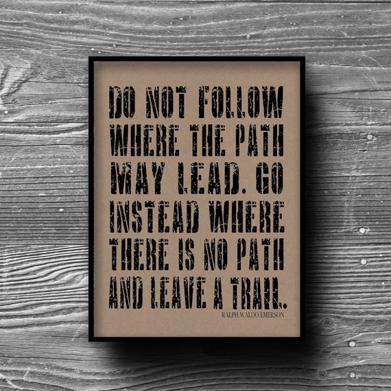 do not follow typographic art print quote poster inspirational kraft paper typography 8x10 home decor motivational