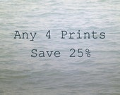 Any Four Photos, Set of Four Photographs, Customize Your Print Set, Save 25%, Fine Art Photography Set, Picture Set