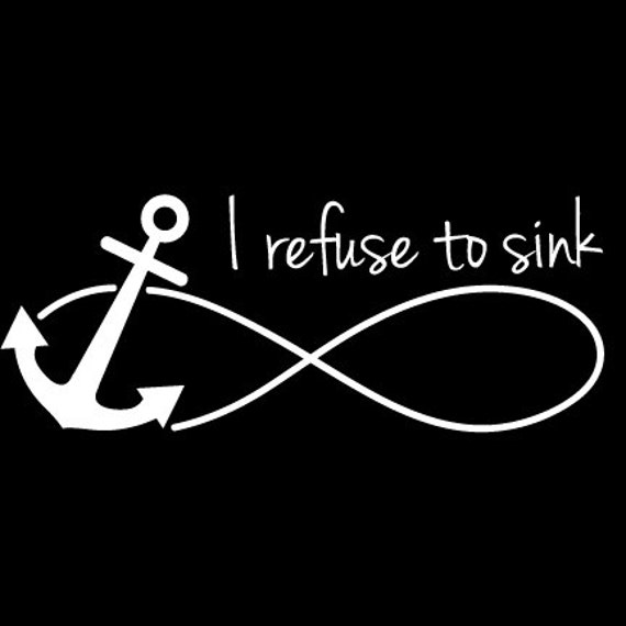 i refuse to sink anchor infinity wallpaper - photo #21