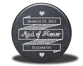 PERSONALIZED Maid of Honor Gift - Mirror, Magnet, Bottle Opener or Pin - Chalkboard