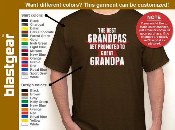 The Best Grandpas Get Promoted to Great Grandpa T-shirt — Any color/Any size - Adult S, M, L, XL, 2XL, 3XL, 4XL, 5XL