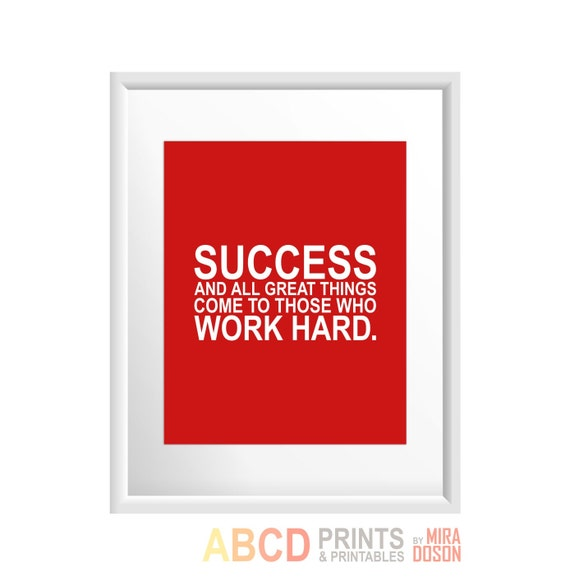 Inspirational Quotes About Failure: Motivational Quote Print Success And All Great Things By