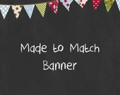 Custom Made to Match Banner Door Sign or High Chair Banner - You Print