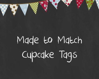 Custom Made to Match Cupcake Toppers Tags or Labels - You Print