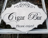 CIGAR BAR Wedding Sign, Table Sign, Wedding Decor, Vintage, Antique, Rustic, Shabby Chic Style