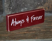 Always & Forever - wood block, home decor, valentine decor