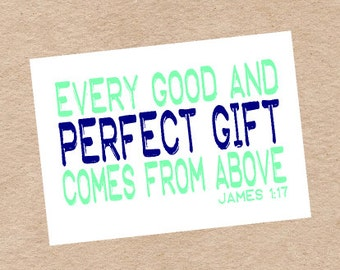 "Religious ""Perfect Gift"" Nursery Wall Art DIY Printable in Green and Navy- James 1:17"
