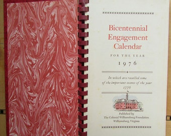 Vintage Bicentennial Engagement Calendar for the Year 1976 in Which Are Recalled Some of the Important Events of the Year 1776