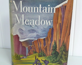 1941 Novel, Mountain Meadow by John Buchan Lord Tweedsmuir, Mystery Suspense - Hardcover Fiction Book, Original Dust Jacket Cover