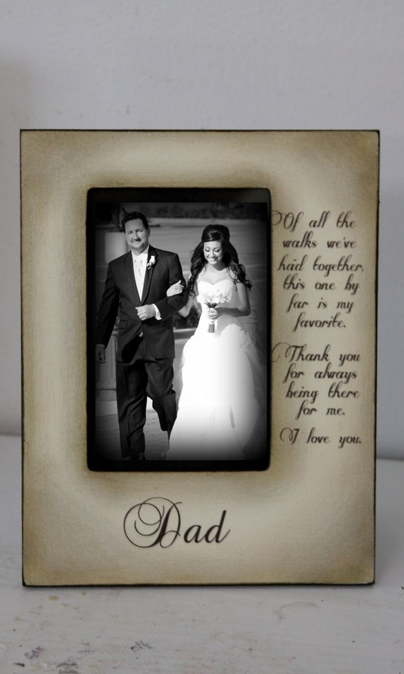 Father Daughter Gifts Part - 45: Father Daughter Wedding Frame Bride Walk Down The Aisle Keepsake  Personalize Picture Frame 4x6