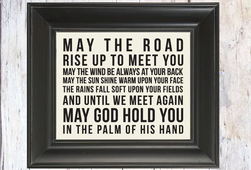 traditional irish blessing may the road rise up to meet you