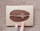 Coffee Bean Card: Laser Cut, All Occassion Card