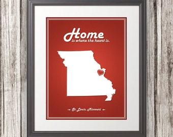 Missouri - Home Is Where The Heart Is - Missouri Custom State Print