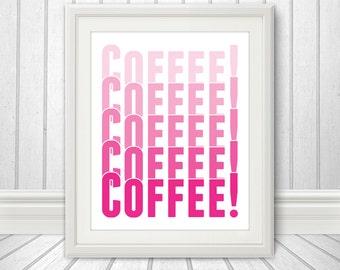 Coffee - Faded Coffee Print, Faded Coffee Art,  Custom Color - 8x10 Print