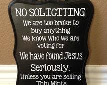 No Solicitation Sign (funny sign, thin mints, samoas)