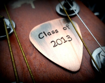 Graduation Gift - Hand Stamped Copper Guitar Pick - Class of 2013
