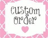 Custom Order for Allie