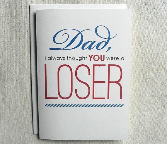 Father's Day Card Funny Dad I Always Thought You Were A