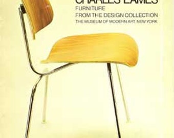 Charles Eames Furniture From the Design Collection 1973 MoMA book