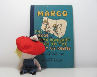 Margo The Horse Who Wouldn't Stay On The Merry Go Round ~ by Ginny Ryan and Pictures by Sugar Poling 1945 Vintage Children's Book