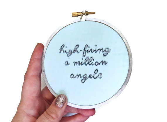 Liz Lemon : High-Fiving a Million Angels Embroidery Hoop Art - 30 Rock TV Quote - Funny Television Quote Home Decor