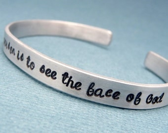 Les Mis Inspired - To Love Another Person Is To See The Face Of God - A Hand Stamped Bracelet in Aluminum or Sterling Silver