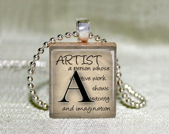 "Scrabble Jewelry - ""Artist"" Definition  - Choose Pendant or Necklace - Artist Jewelry - Charm - 18"" Chain"