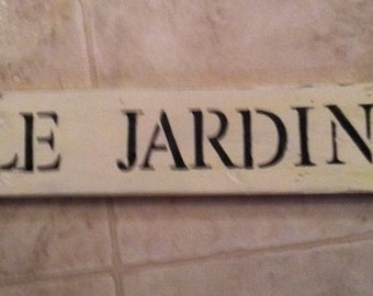Le Jardin Garden Sign