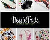 SALE: NessiePads Cloth Pad / Mama Cloth PDF Sewing Patterns - Wool, PUL, Fleece Backing - Serged Pad Patterns