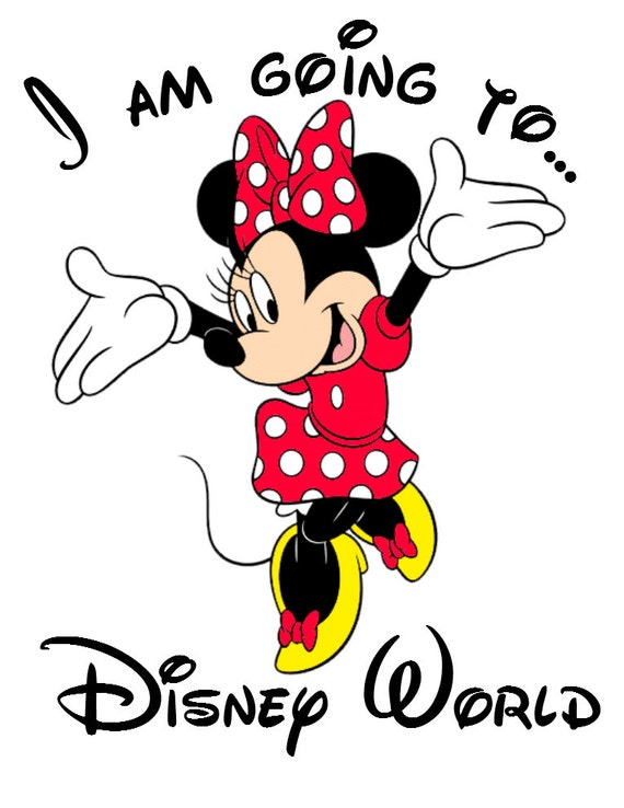 Going To Disney: I Am Going To Disney World Minnie By AreWeThereYetDesigns