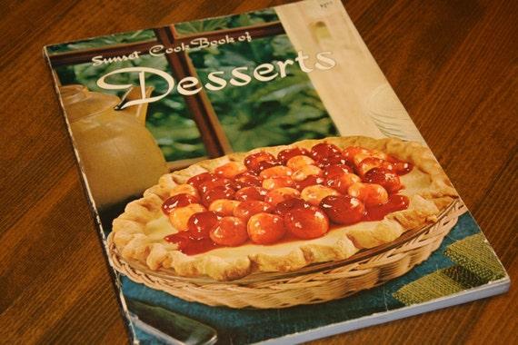 Sunset Cook Book of DESSERTS, Sunset Books/Sunset Magazine, 1971