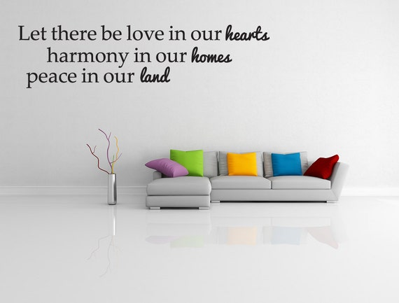 let there be love peace and harmony quote vinyl by walldecalquotes. Black Bedroom Furniture Sets. Home Design Ideas