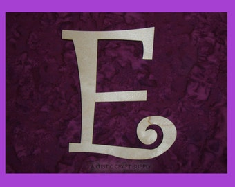 Letter E Unfinished Wood Letters 6 Inch Tall Curlz Font