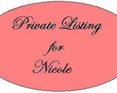 Private Listing for Nicole
