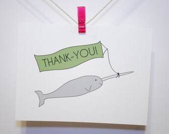 Funny Thank You Card - Narwhal with Banner - Recycled, all ages, hand drawn with typography - sea creature