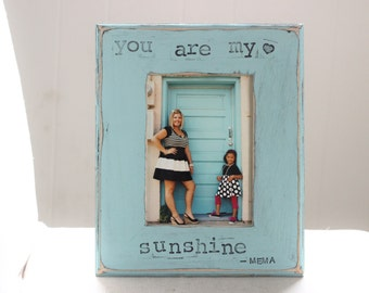 Mom Gift Picture Frame You Are My Sunshine Quote Personalized Frame from Daughter 5x7
