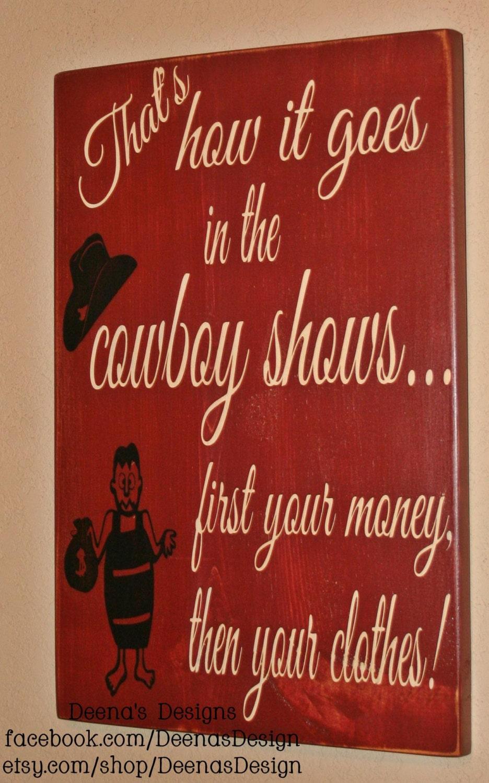 Western Wall Decor Cowboy Wall Art Cowboy Saying Custom