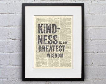 Kindness Is The Greatest Wisdom - Inspirational Quote Dictionary Page Book Art Print - DPQU033