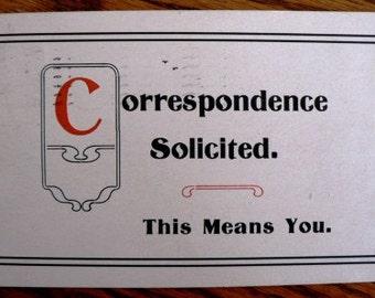 vintage POSTCARDS ... CORRESPONDENCE SOLICITED stamped 1909s  ...
