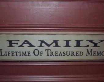 Family a lifetime of treasured memories  primitive sign