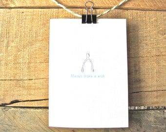 Birthday Card. Always Make a Wish. Wishbone card.