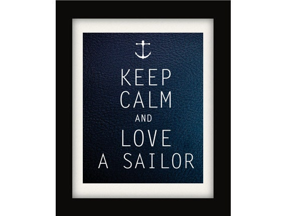 Keep Calm and Love a Sailor Nautical Print by ...