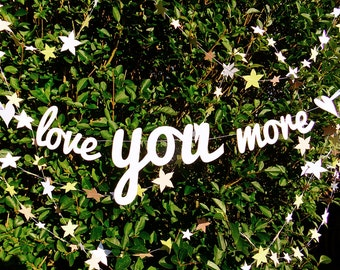 Wedding Paper Garland - Love YOU More