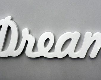 Wooden Inspirational Wall Word - Dream Wall Decor