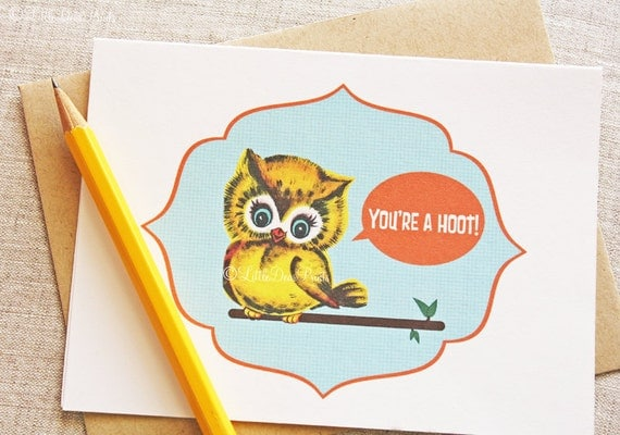 "Vintage Owl ""You're a Hoot"" Card- Blank Kitschy, Retro Owl Card"
