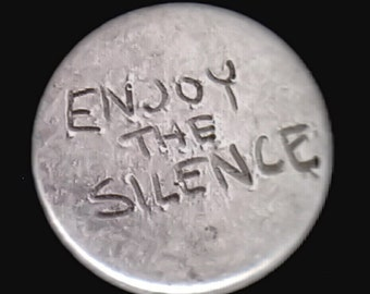 Enjoy the Silence - pinback button or magnet